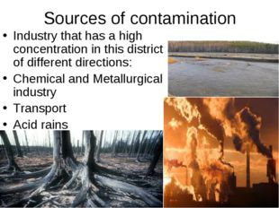 Sources of contamination Industry that has a high concentration in this distr