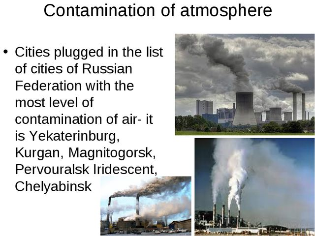 Contamination of atmosphere Cities plugged in the list of cities of Russian F...
