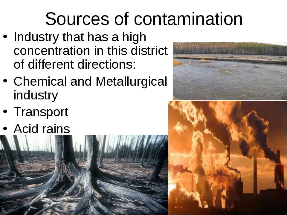 Sources of contamination Industry that has a high concentration in this distr...
