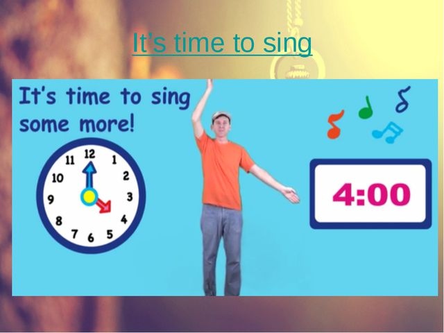 It's time to sing