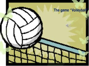 "The game ""Volleyball"""