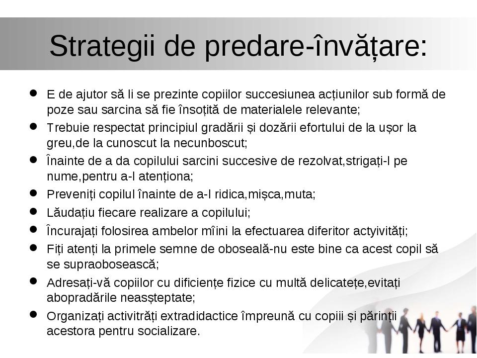 Strategii de predare-învățare: E de ajutor să li se prezinte copiilor succesi...