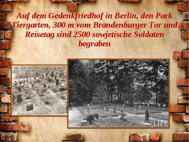 Auf dem Gedenkfriedhof in Berlin, den Park Tiergarten, 300 m vom Brandenburge...