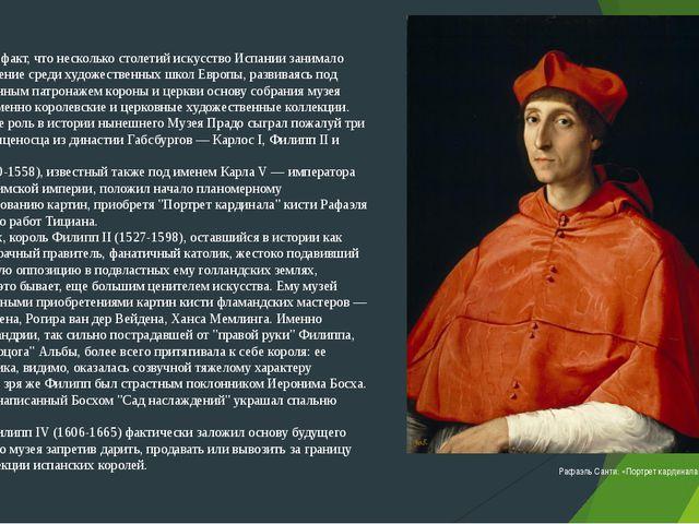 Учитывая тот факт, что несколько столетий искусство Испании занимало особое п...