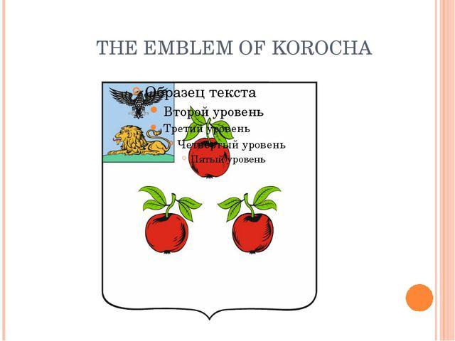 THE EMBLEM OF KOROCHA