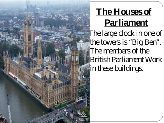 "The Houses of Parliament The large clock in one of the towers is ""Big Ben"". T..."