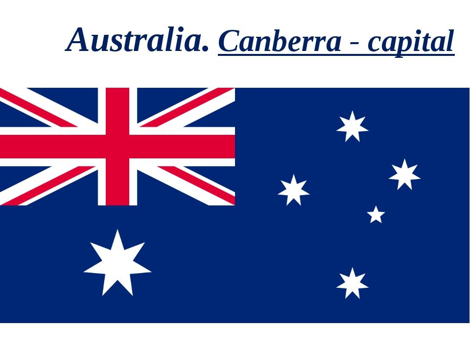 Australia. Canberra - capital