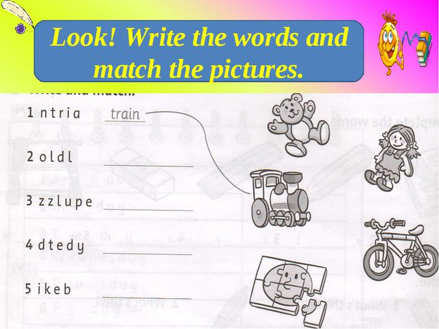 Look! Write the words and match the pictures.
