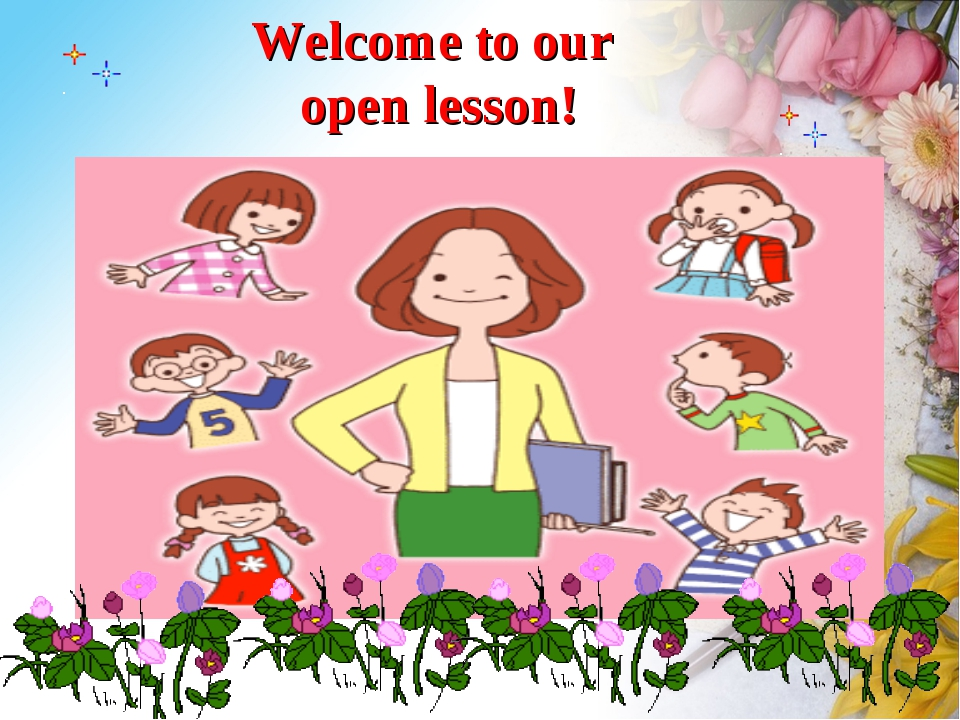 Welcome to our open lesson!