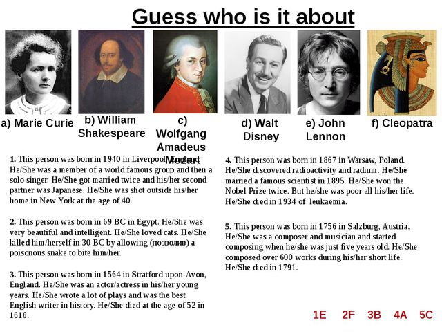 Guess who is it about a) Marie Curie b) William Shakespeare c) Wolfgang Amade...