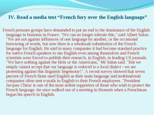 "IV. Read a media text ""French fury over the English language"" French pressur"