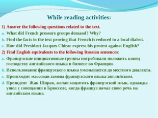 While reading activities: 1) Answer the following questions related to the t