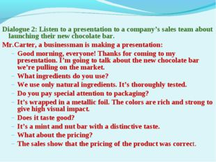 Dialogue 2: Listen to a presentation to a company's sales team about launchin