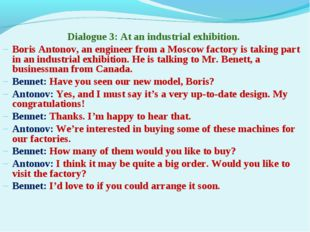 Dialogue 3: At an industrial exhibition. Boris Antonov, an engineer from a Mo