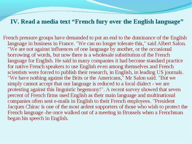 "IV. Read a media text ""French fury over the English language"" French pressur..."