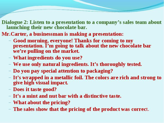 Dialogue 2: Listen to a presentation to a company's sales team about launchin...