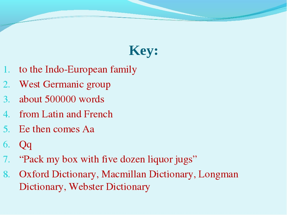 Key: to the Indo-European family West Germanic group about 500000 words from...