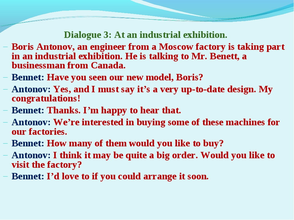Dialogue 3: At an industrial exhibition. Boris Antonov, an engineer from a Mo...