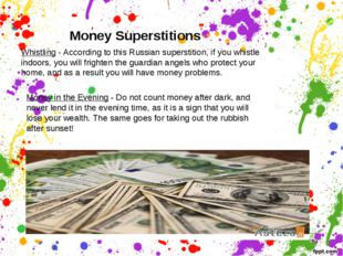 Money Superstitions Whistling - According to this Russian superstition, if yo