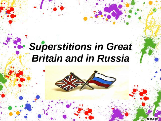 Superstitions in Great Britain and in Russia