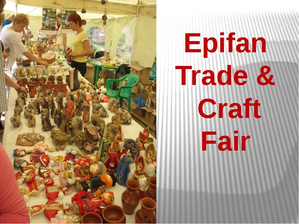 Epifan Trade & Craft Fair