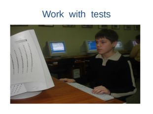 Work with tests