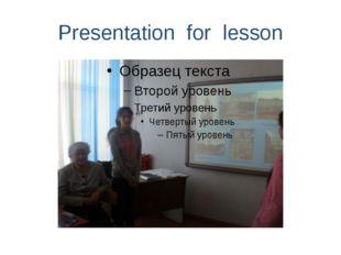 Presentation for lesson