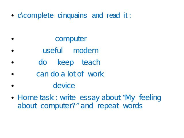 с\complete cinquains and read it : computer useful modern do keep teach can d...