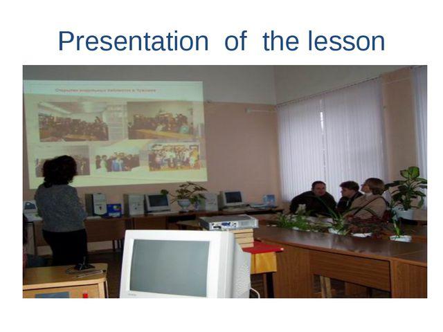 Presentation of the lesson