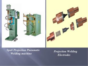 Spot\ Projection Pneumatic Welding machine Projection Welding Electrodes