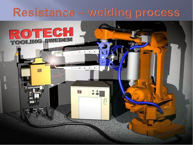 Resistance – welding process