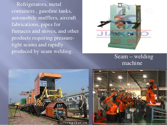 Seam – welding machine Refrigerators, metal containers , gasoline tanks, auto...
