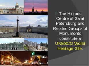 The Historic Centre of Saint Petersburg and Related Groups of Monuments const