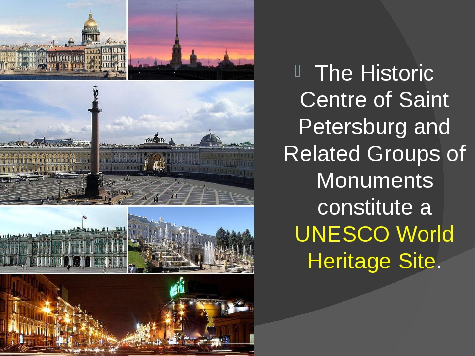 The Historic Centre of Saint Petersburg and Related Groups of Monuments const...