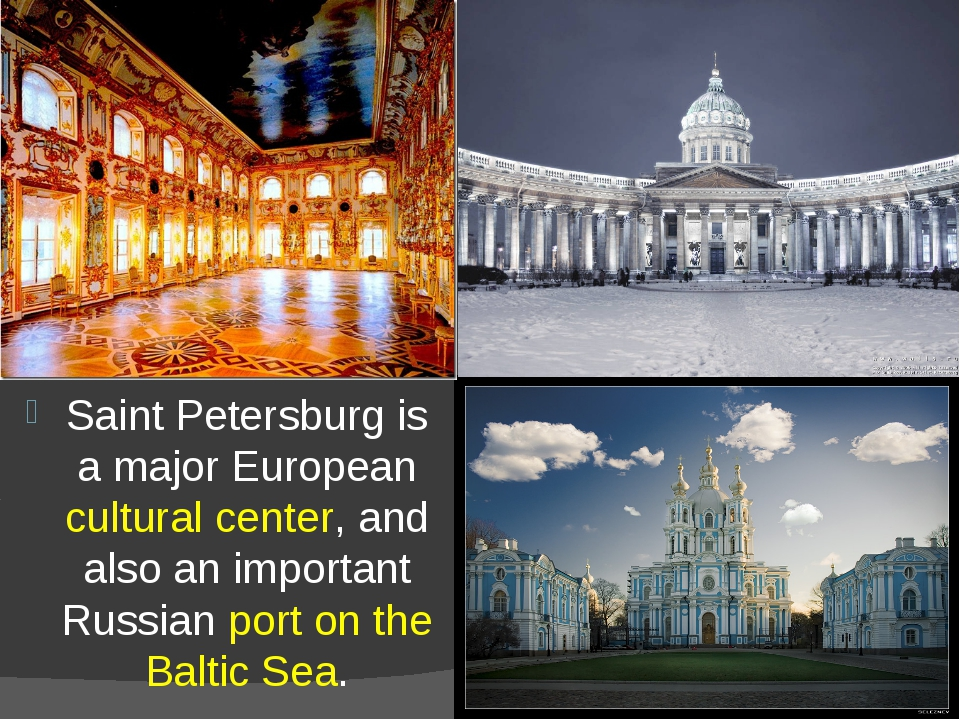 Saint Petersburg is a major European cultural center, and also an important R...