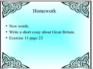 New words. Write a short essay about Great Britain. Exercise 11 page 23   Hom
