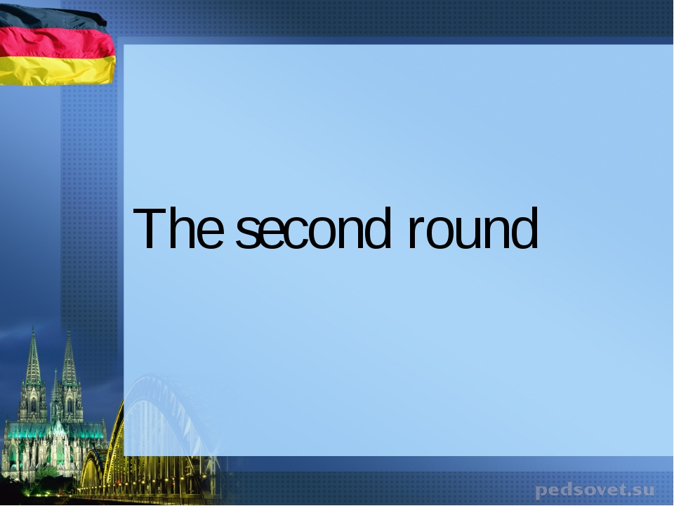 The second round