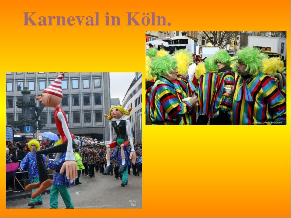 Karneval in Köln.