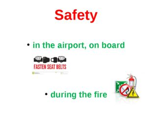 Safety in the airport, on board during the fire