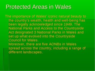 Protected Areas in Wales The importance of Wales' iconic natural beauty to th