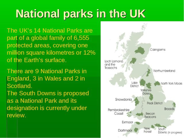 National parks in the UK The UK's 14 National Parks are part of a global fami...