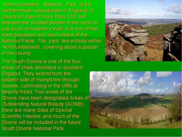 Northumberland   National   Park  is the northernmost national park in Engla...