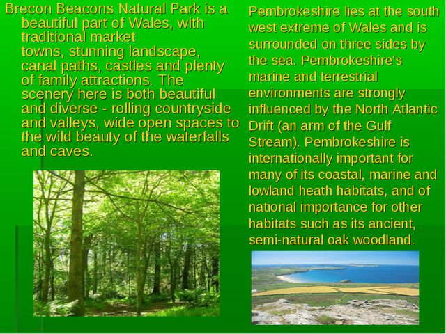 Brecon Beacons Natural Park is a beautiful part of Wales, with traditional ma...