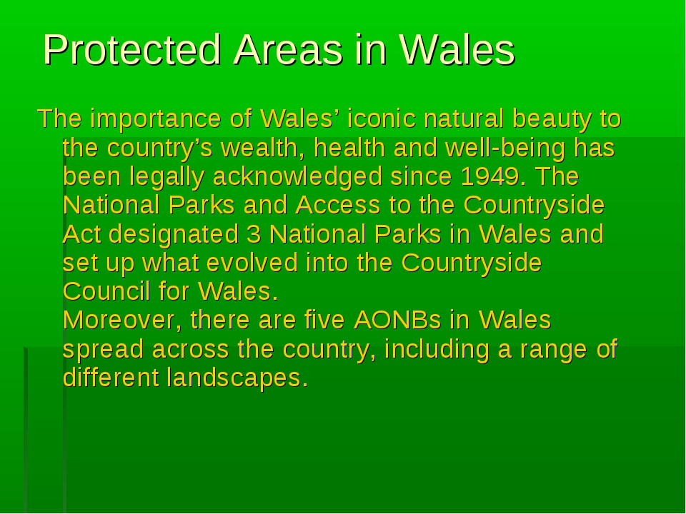 Protected Areas in Wales The importance of Wales' iconic natural beauty to th...