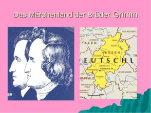 Das Märchenland der Brüder Grimm