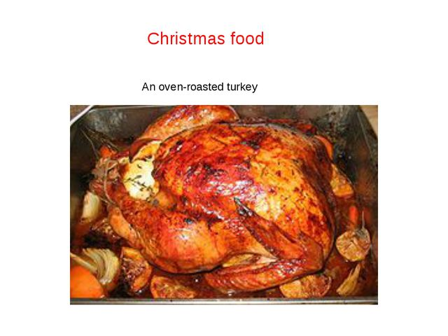 An oven-roasted turkey Christmas food