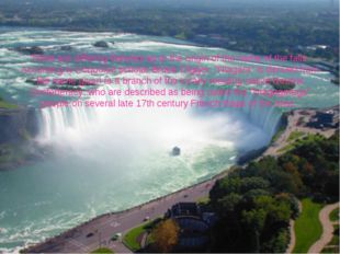 There are differing theories as to the origin of the name of the falls. Accor