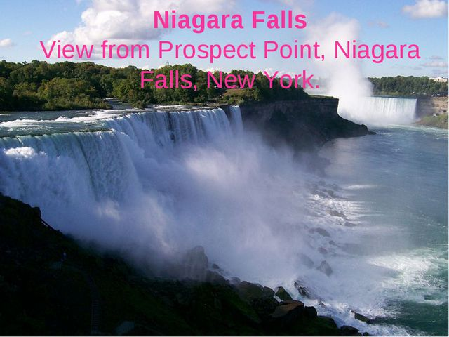 Niagara Falls View from Prospect Point, Niagara Falls, New York.