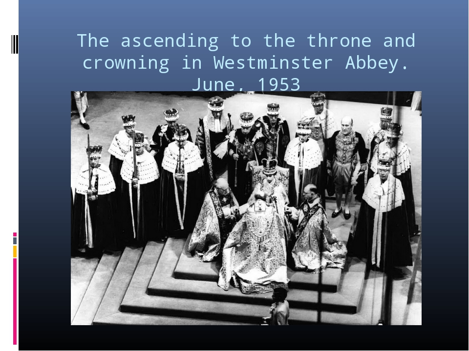 The ascending to the throne and crowning in Westminster Abbey. June, 1953