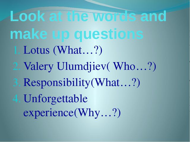 Look at the words and make up questions Lotus (What…?) Valery Ulumdjiev( Who…...